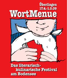 WortMenue 2009 – Die sechste Ausgabe des literarisch-kulinarischen Festivals am Bodensee