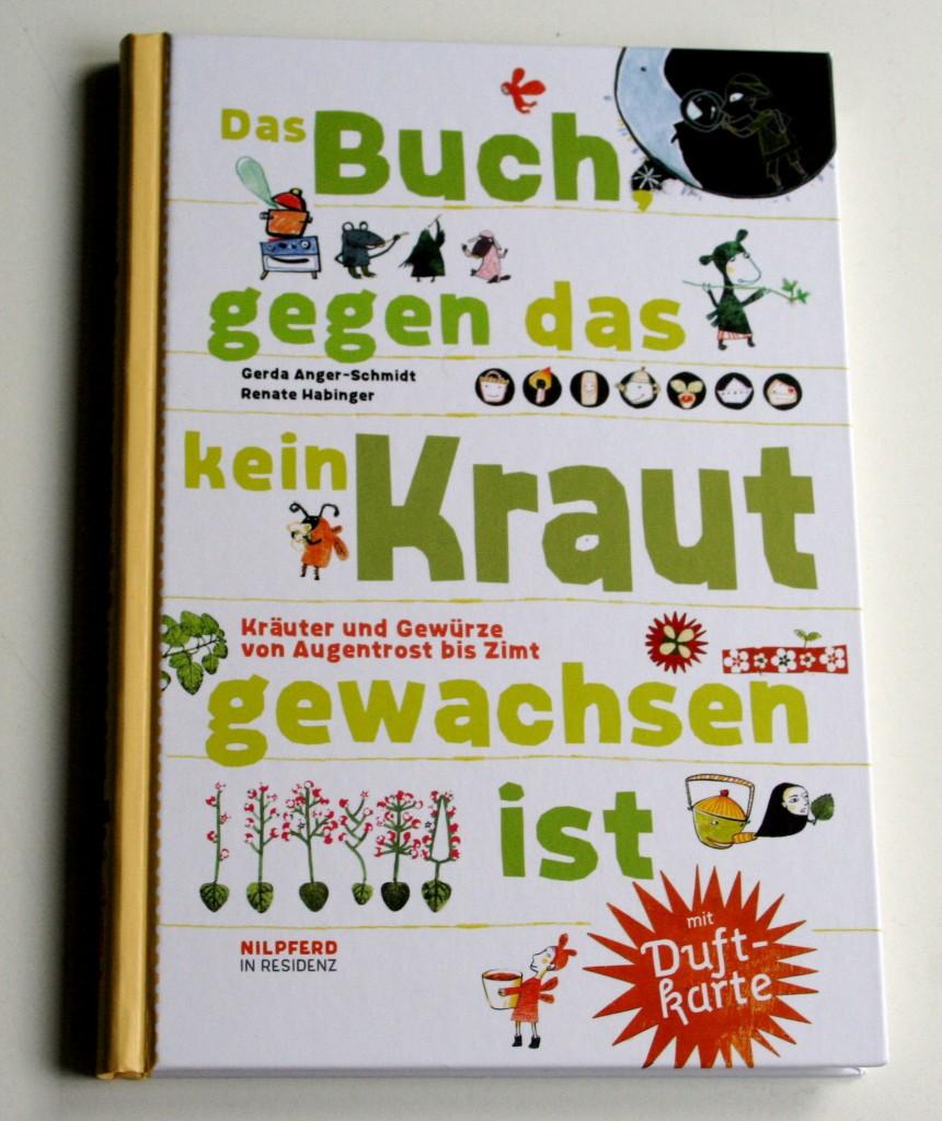 Extraklasse Kochbuch: Das Buch gegen das kein Kraut gewachsen ist, von Anger-Schmidt & Habinger
