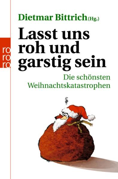 """Kalender raus: """"Lasst uns roh und garstig sein!"""" – Die Weihnachtslesung"""