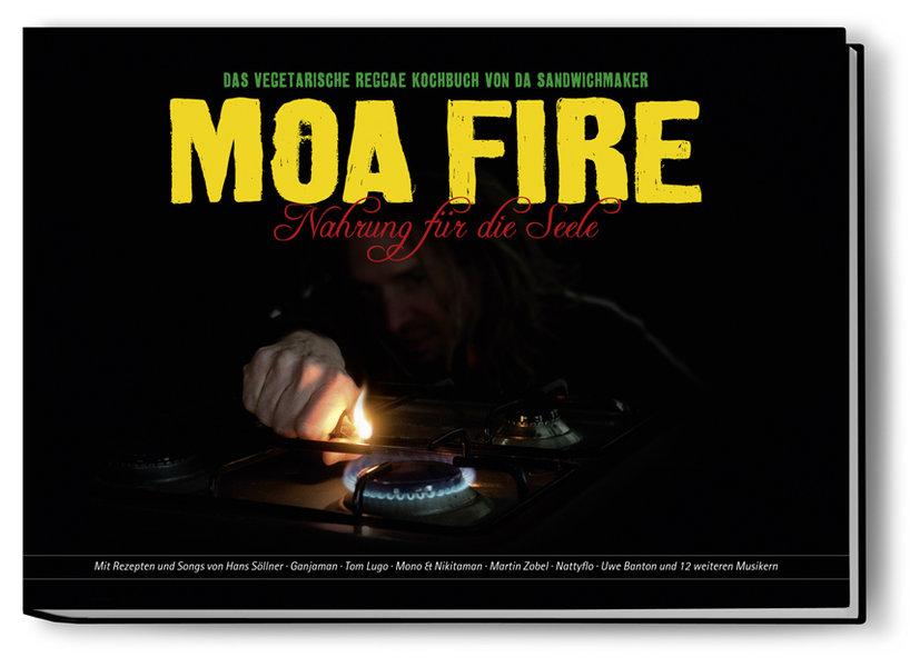 Küchenmusik (7): Moa Fire – Nahrung für die Seele