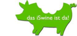 Das iSwine ist da!