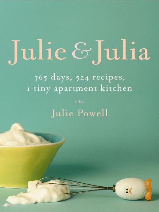 Foodblogging goes Cinema: Julie & Julia