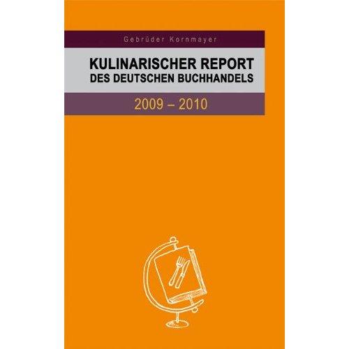 Kulinarischer Report 2009/20010: Foodblogger und Kochbuchverlage – Beziehung mit Zukunft?