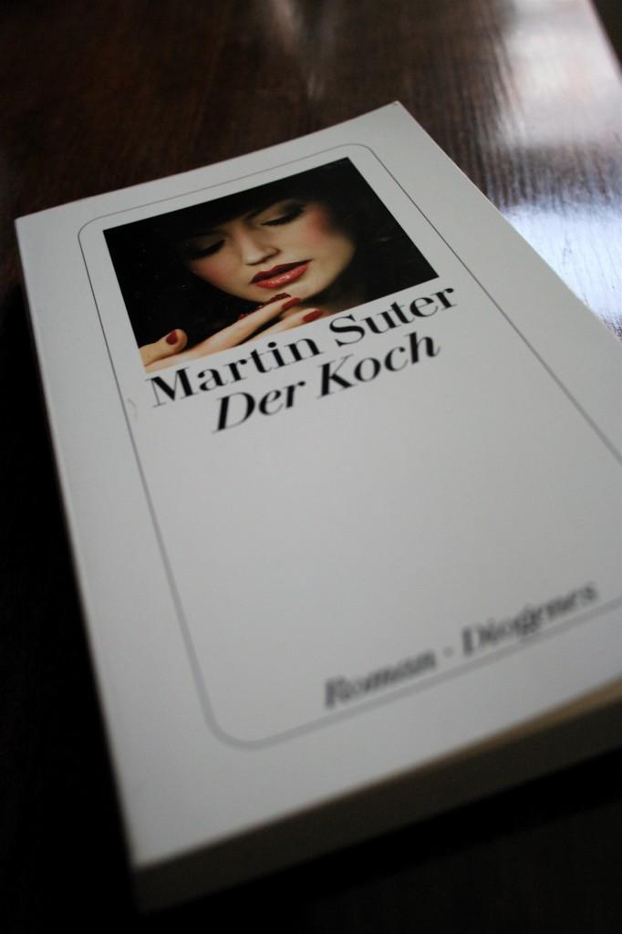 """Gelesen: """"Der Koch"""" von Martin Suter"""