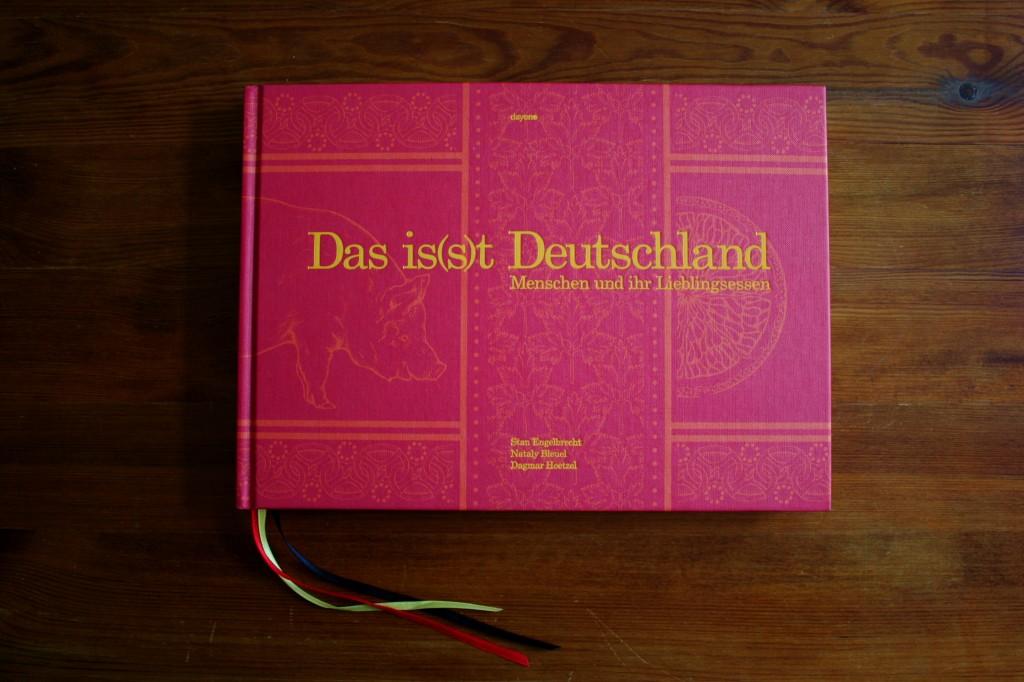 """(K)ein Kochbuch: """"Das is(s)t Deutschland"""" – Menschen und ihr Lieblingsessen"""