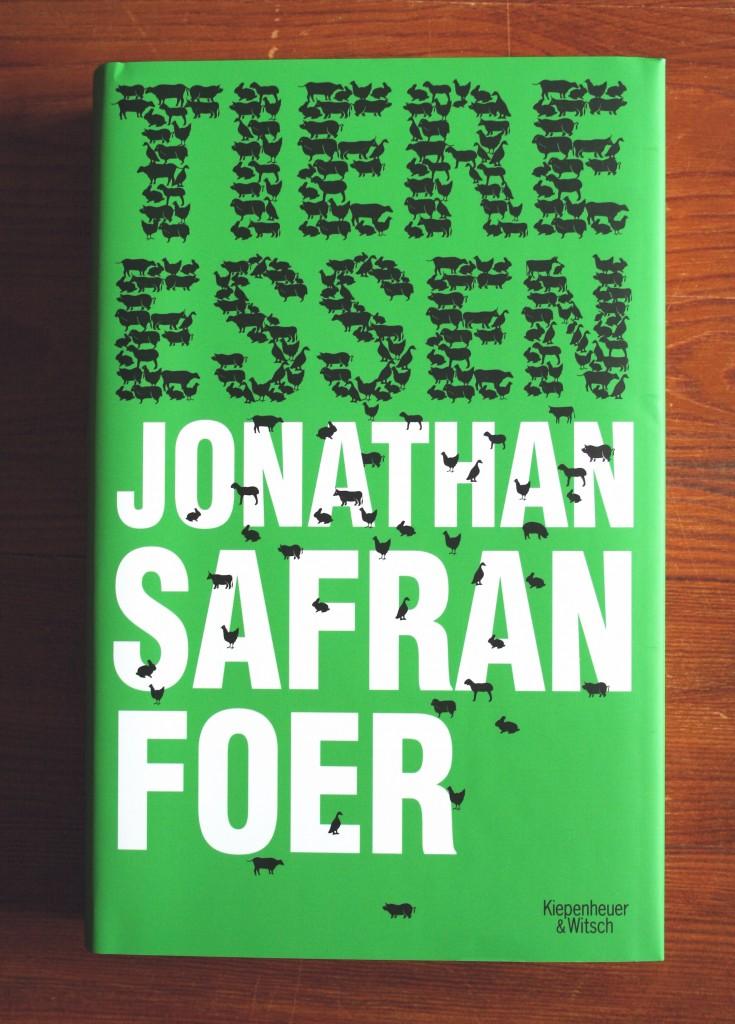 """Gelesen: """"Tiere essen"""" von Jonathan Safran Foer"""