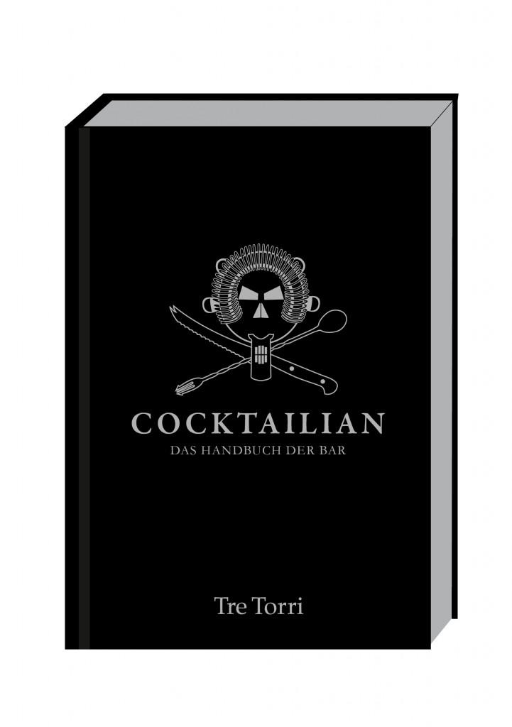 Cocktailian – der neue Barbuch Klassiker ist da