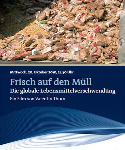 Film: Frisch auf den Müll-über die globale Lebensmittelverschwendung
