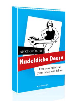 """Gelesen: Anke Gröner """"Nudeldicke Deern"""""""