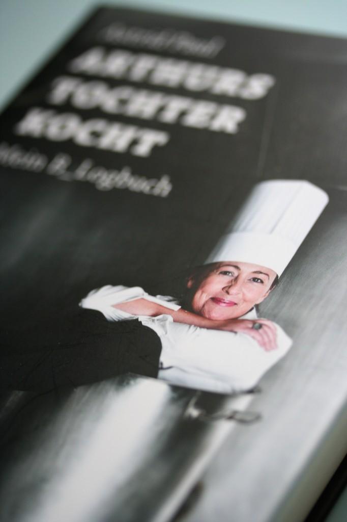 Gelesen: Arthurs Tochter kocht (Mein B_Logbuch) von Astrid Paul