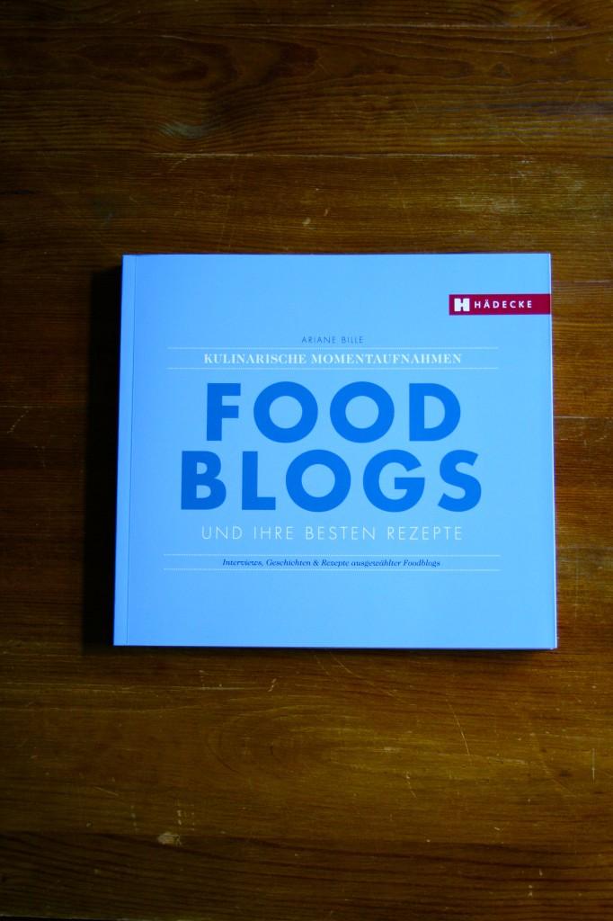 Was sind Foodblogs? Einblicke und Antworten gibt jetzt ein neues Buch von Ariane Bille