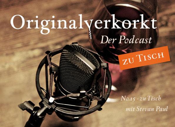 Originalverkorkt-Podcast: zu Tisch und im Gespräch mit Christoph Raffelt