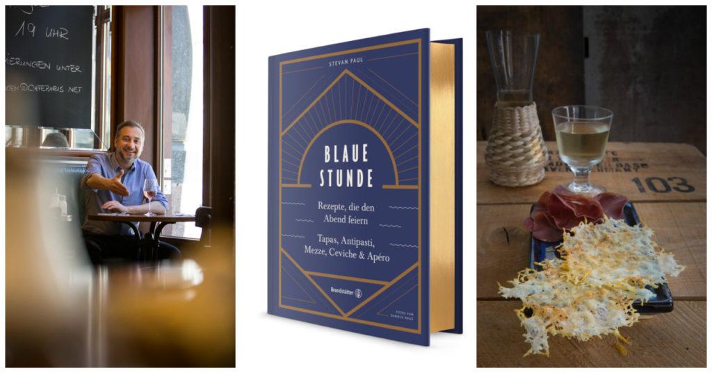 Blaue Stunde – ein Feierabend- und Fernwehkochbuch