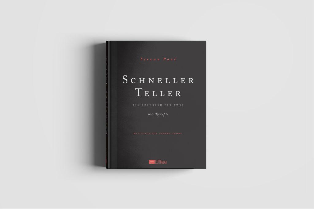 "Lang genug gewartet: das ""Schneller Teller"" -Kochbuch kommt! (zum Subskriptionspreis!)"